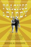 Peaches and Daddy 2008 9781590200469 Front Cover