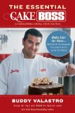 Essential Cake Boss Bake Like the Boss - Recipes and Techniques You Absolutely Have to Know 2013 9781476762470 Front Cover