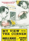 My View from the Corner: a Life in Boxing 2009 9780071628471 Front Cover