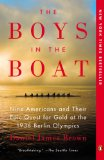 Boys in the Boat The True Story of an American Team's Epic Journey to Win Gold at the 1936 Olympics 2014 9780143125471 Front Cover