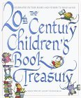 20th Century Children's Book Treasury Celebrated Picture Books and Stories to Read Aloud 1998 9780679886471 Front Cover