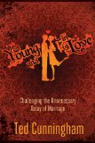 Young and in Love Challenging the Unnecessary Delay of Marriage 2011 9780781404471 Front Cover
