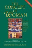 Concept of Woman The Early Humanist Reformation, 1250-1500, Part 2 2006 9780802833471 Front Cover