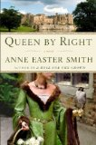 Queen by Right A Novel 2011 9781416550471 Front Cover