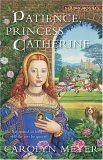 Patience, Princess Catherine A Young Royals Book 2009 9780152054472 Front Cover