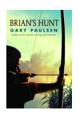 Brian's Hunt 1st 2003 9780385746472 Front Cover