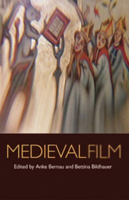 Medieval Film 2011 9780719086472 Front Cover
