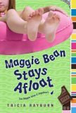 Maggie Bean Stays Afloat 2008 9781416933472 Front Cover