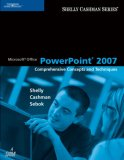 Microsoft Office Powerpoint 2007 Comprehensive Concepts and Techniques 1st 2007 9781418843472 Front Cover