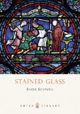 Stained Glass 2012 9780747811473 Front Cover