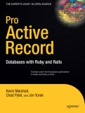 Pro Active Record Databases with Ruby and Rails 2007 9781590598474 Front Cover