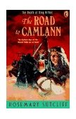 Road to Camlann The Death of King Arthur 1994 9780140371475 Front Cover