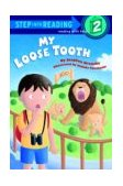 My Loose Tooth 1999 9780679888475 Front Cover