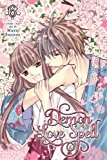 Demon Love Spell, Vol. 6 2014 9781421569475 Front Cover