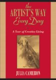 Artist's Way Every Day A Year of Creative Living 2009 9781585427475 Front Cover