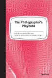 Photographer's Playbook 2014 9781597112475 Front Cover