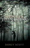 Hunter Huntress 2010 9781906727475 Front Cover