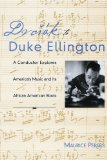Dvorak to Duke Ellington A Conductor Explores America's Music and Its African American Roots 1st 2008 9780195374476 Front Cover