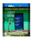 Colors of the World The Geography of Color 2004 9780393731477 Front Cover