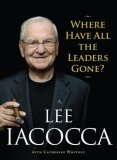 Where Have All the Leaders Gone? 2007 9781416532477 Front Cover