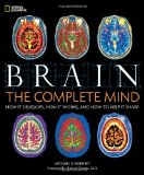 Brain The Complete Mind 1st 2009 9781426205477 Front Cover