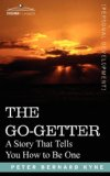 Go-Getter A Story That Tells You How to Be One 2007 9781602061477 Front Cover
