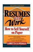 Resumes That Work How to Sell Yourself on Paper 2nd 1992 Revised 9780471577478 Front Cover