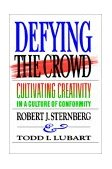 Defying the Crowd Simple Solutions to the Most Common Relationship Problems 1st 2002 9780743236478 Front Cover