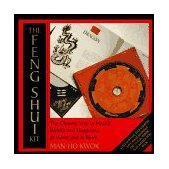 Feng Shui Kit The Chinese Way to Health, Wealth and Happiness at Home and at Work 1995 9780804830478 Front Cover