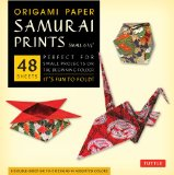 Origami Paper Samurai Prints Small 6 3/4 48 Sheets 2013 9780804843478 Front Cover