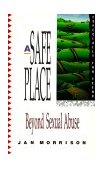 Safe Place Beyond Sexual Abuse 2002 9780877887478 Front Cover