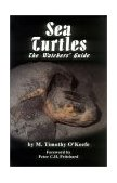 Sea Turtles The Watcher's Guide 1995 9780936513478 Front Cover