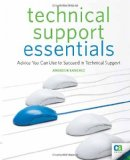 Technical Support Essentials Advice You Can Use to Succeed in Technical Support 2009 9781430225478 Front Cover