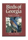 Birds of Georgia Field Guide 2002 9781885061478 Front Cover