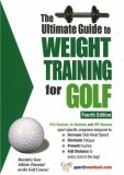 Ultimate Guide to Weight Training for Golf 4th 2006 9781932549478 Front Cover