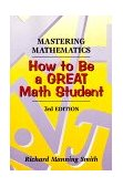 Mastering Mathematics How to Be a Great Math Student 3rd 1999 Revised  9780534349479 Front Cover