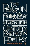 Penguin Anthology of Twentieth-Century American Poetry 2013 9780143121480 Front Cover