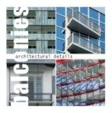 Architectural Details - Balconies 2008 9783938780480 Front Cover