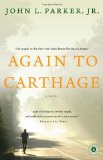 Again to Carthage A Novel 2010 9781439192481 Front Cover