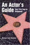 Actor's Guide Your First Year in Hollywood 3rd 2006 Revised 9781581154481 Front Cover