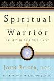 Spiritual Warrior The Art of Spiritual Living 2009 9781893020481 Front Cover