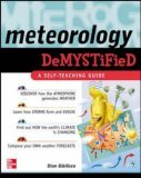 Meteorology Demystified 2005 9780071448482 Front Cover