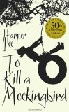 To Kill a Mockingbird 50th 2010 Revised  9780099549482 Front Cover