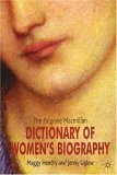 Palgrave Macmillan Dictionary of Women's Biography 4th 2005 Revised 9781403934482 Front Cover