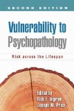 Vulnerability to Psychopathology, Second Edition Risk Across the Lifespan