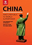 China Mao's Republic to World Superpower 2015 9781942411482 Front Cover