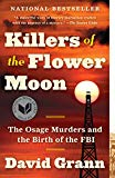 Killers of the Flower Moon The Osage Murders and the Birth of the FBI 2018 9780307742483 Front Cover