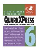 QuarkXPress 6 for Windows and Macintosh Visual QuickStart Guide 2003 9780321205483 Front Cover