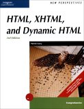 New Perspectives on HTML, XHTML, and DHTML 3rd 2005 Revised  9780619267483 Front Cover