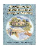 Residential Architecture Design and Drafting 1st 1998 9780827378483 Front Cover